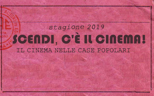 """Scendi, c'è il cinema!"" A Milano torna il cinema in cortile."